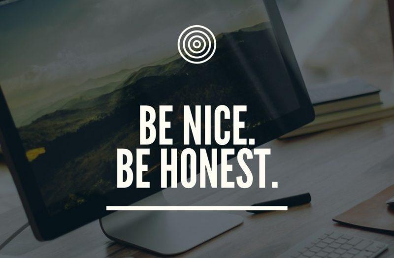 Nicht alle Agenturen denken so: Sei ehrlich und nett.