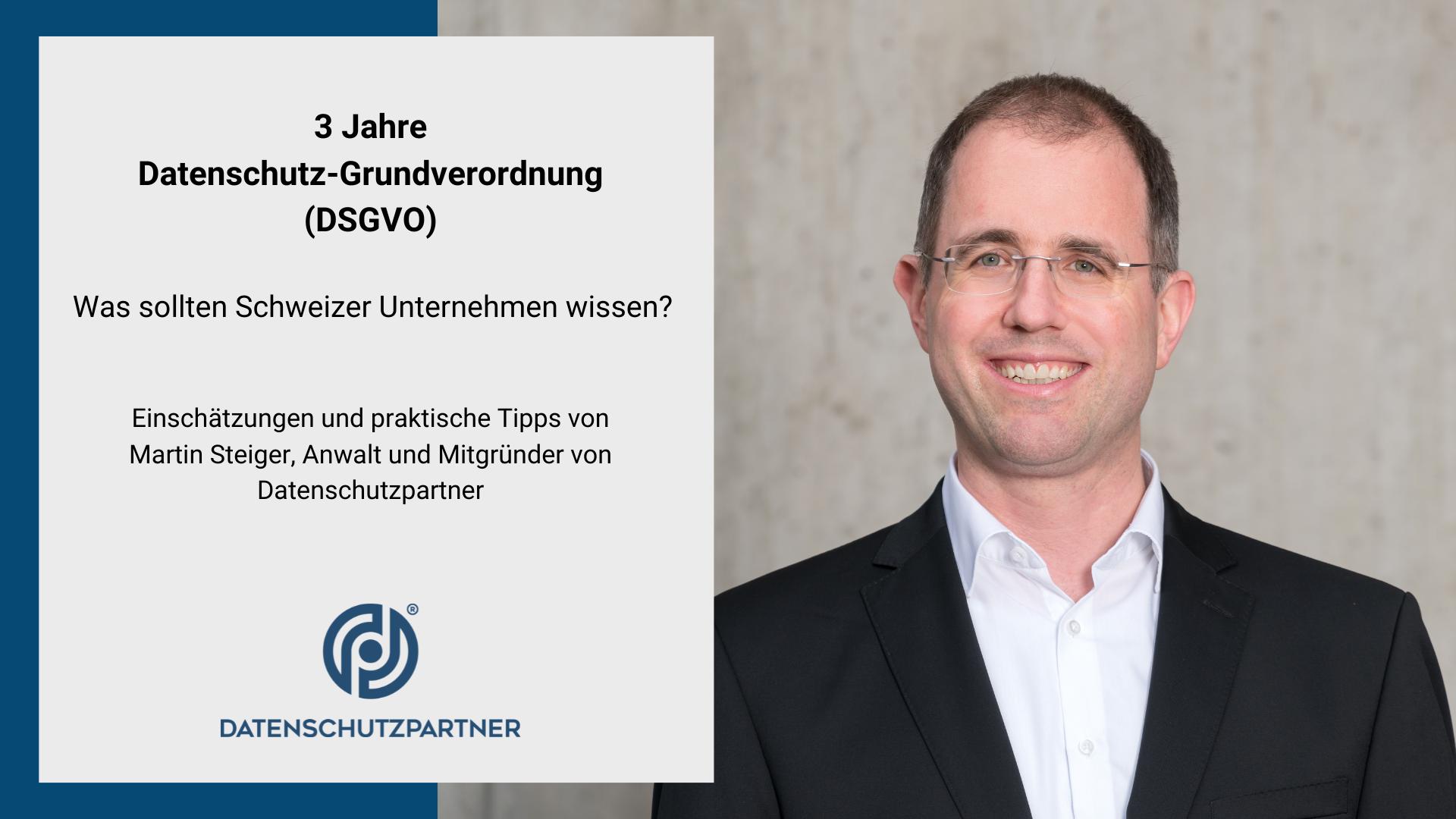Titelbild: Video-Interview mit Martin Steiger zu 3 Jahren Datenschutz-Grundverordnung (DSGVO)